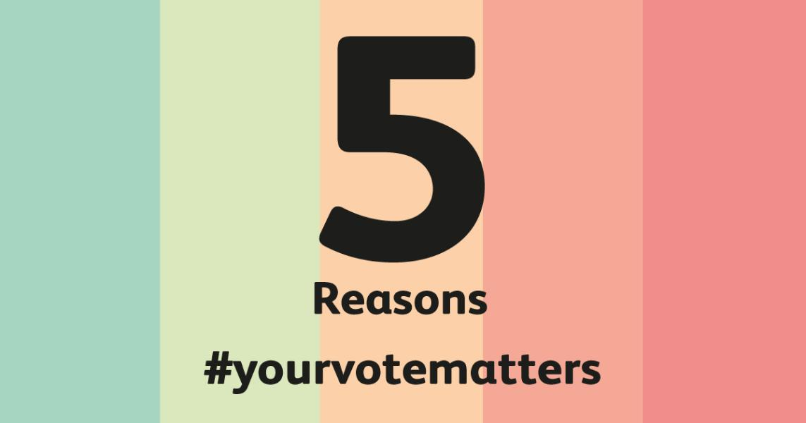 Election 5 reasons